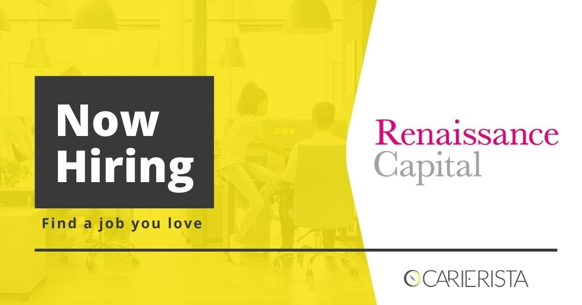 Exciting career opportunities with Renaissance Capital